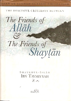 The Friends of Allah & The Friends of Shaytan