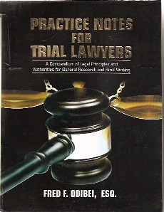 PRACTICACE NOTES FOR TRIAL LAWYERS