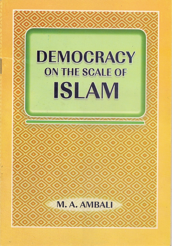 DEMOCRACY ON THE SCALE OF ISLAM