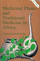 Medicinal Plants and Traditional Medicine in Africa