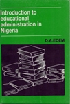 Introduction to Educational Administration in Nigeria