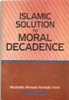 Islamic Solution to Moral Decadence