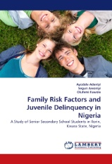 Family Risk Factors and Juvenile Delinquency in Nigeria
