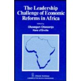 The Leadership Challenge Of Economic Reforms In Africa