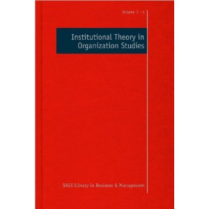 Institutional Theory in Organization Studies (SAGE Library in Business and Management)