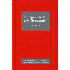 Entrepreneurship and Globalization (Contemporary Issues in Business & Globalization)