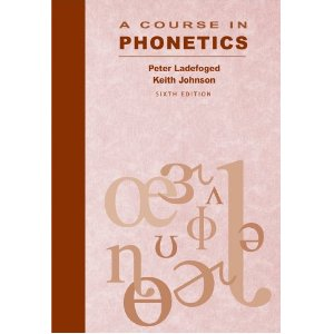 A Course in Phonetics {with CD-ROM}