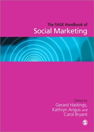 The SAGE Handbook of Social Marketing