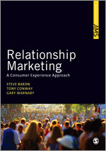 Relationship Marketing: A Consumer Experience Approach (SAGE Advanced Marketing Series)