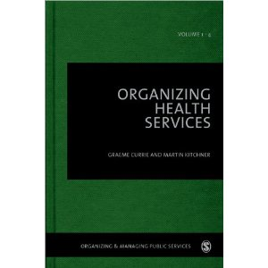 Organizing Health Services (Organizing & Managing Public Services)