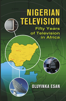 Nigerian Television: Fifty Years of Television in Africa