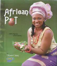 African Pot (100% Nigeria Local Cuisines)