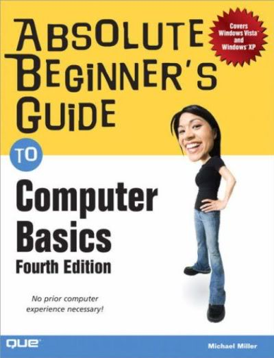 Absolute Beginner's Guide to Computer Basic