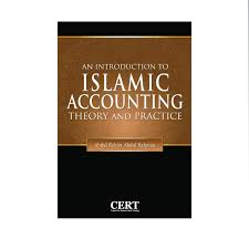 An Introduction to Islamic Accounting Theory and Practice