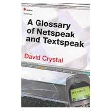 A Glossary of Netspeak and Textspeak