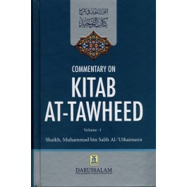 Commentary on Kitab At-Tawheed (2 Volume Set)