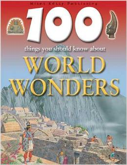 100 things you should know about the world wonder