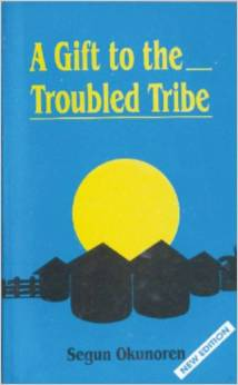 A Gift to the Troubled Tribe