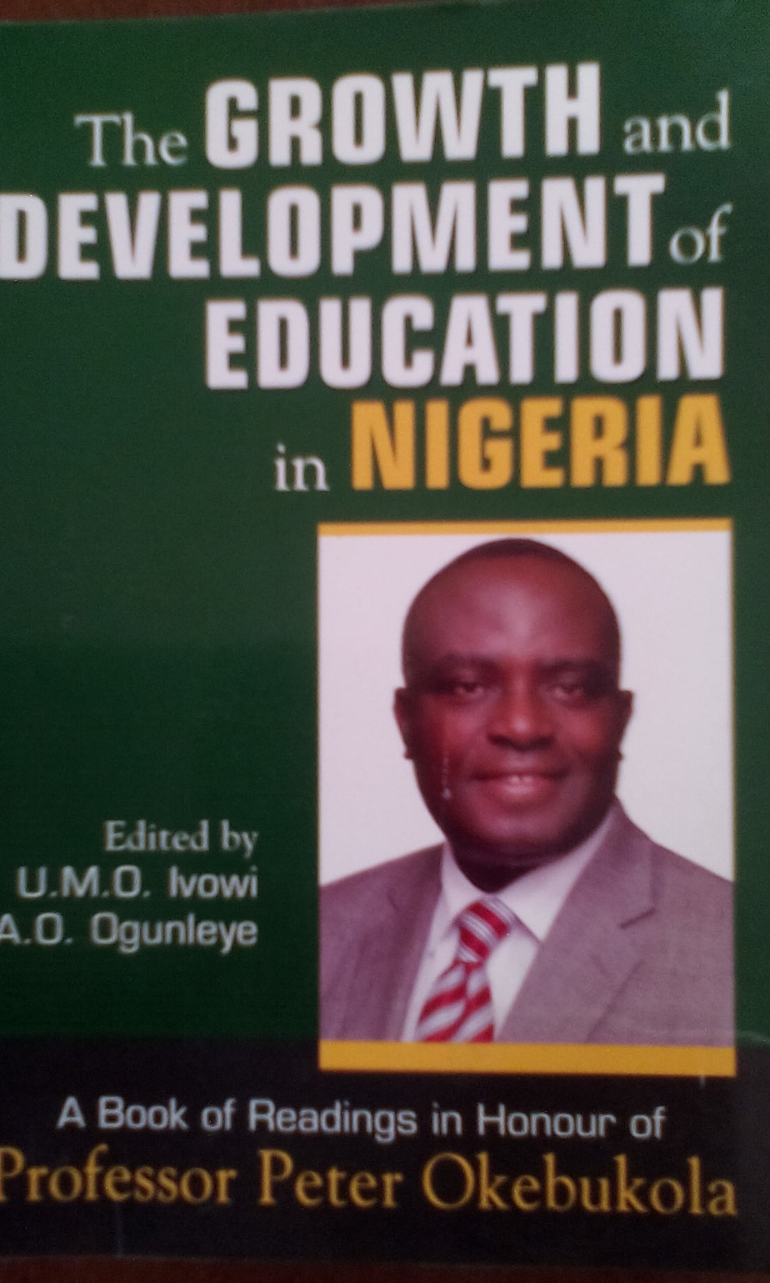 The GROWTH and DEVELOPMENT of EDUCATION in NIGERIA