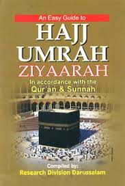 An Easy Guide to Hajj Umrah Ziyaarah