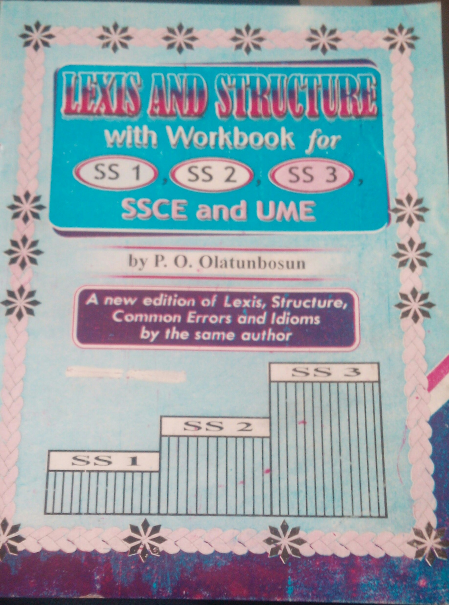 Lexis and Structure Workbook for SSCE and UTME