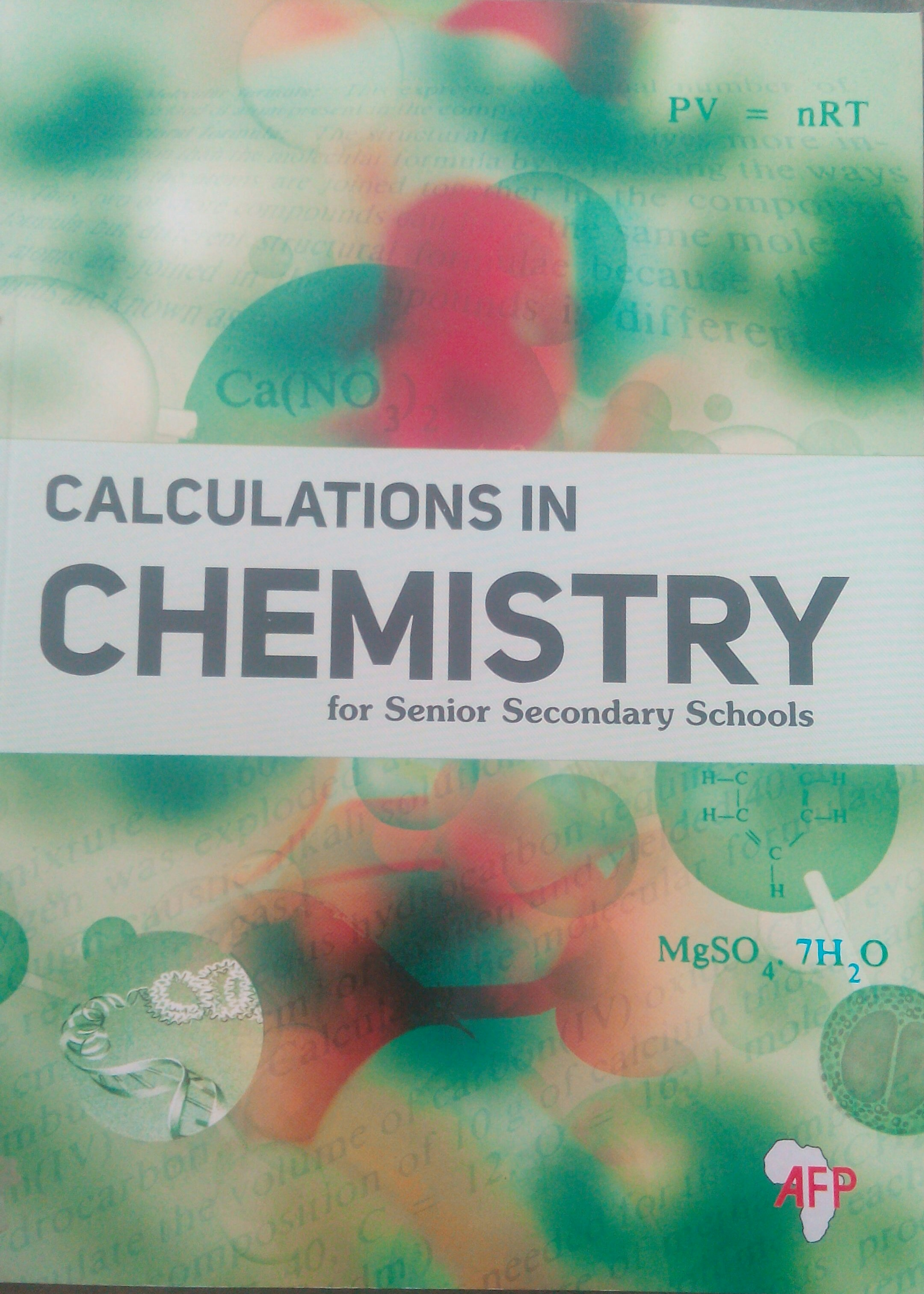 Calculations in Chemistry for Senior Secondary Schools