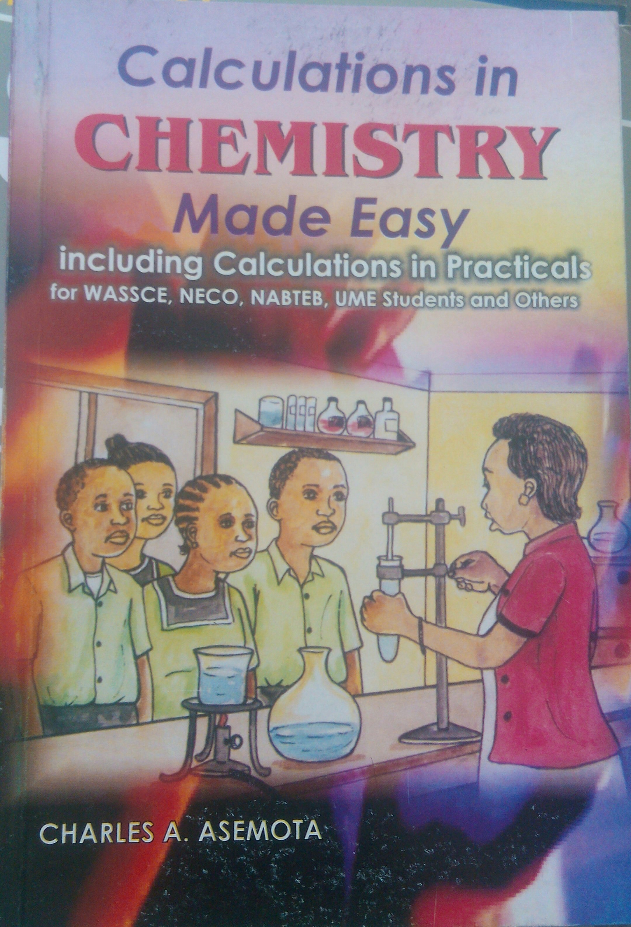Calculations in Chemistry Made Easy