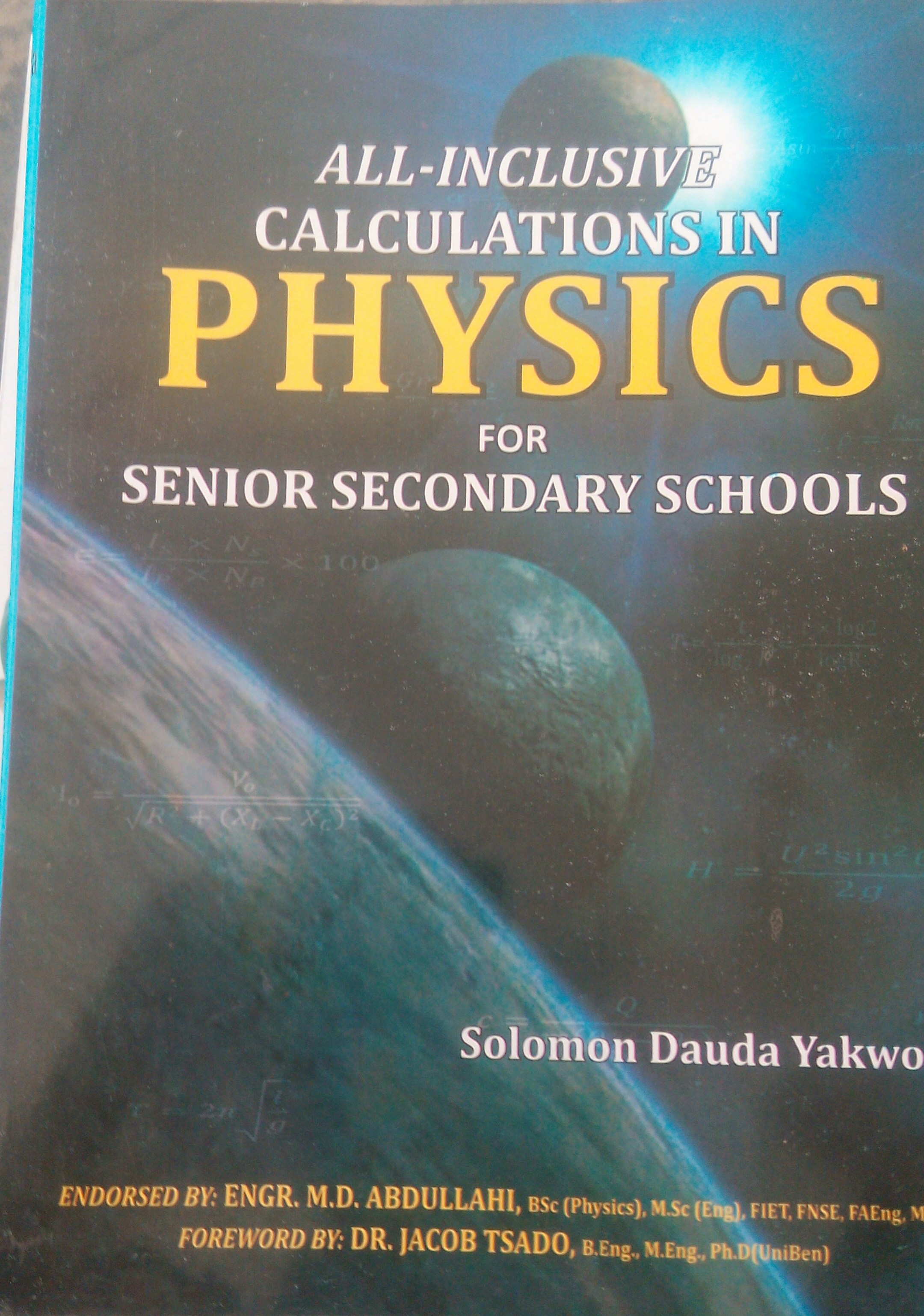 All-Inclusive Calculations in Physics for Senior Secondary Schools