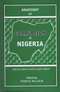 Anatomy of corruption in Nigeria
