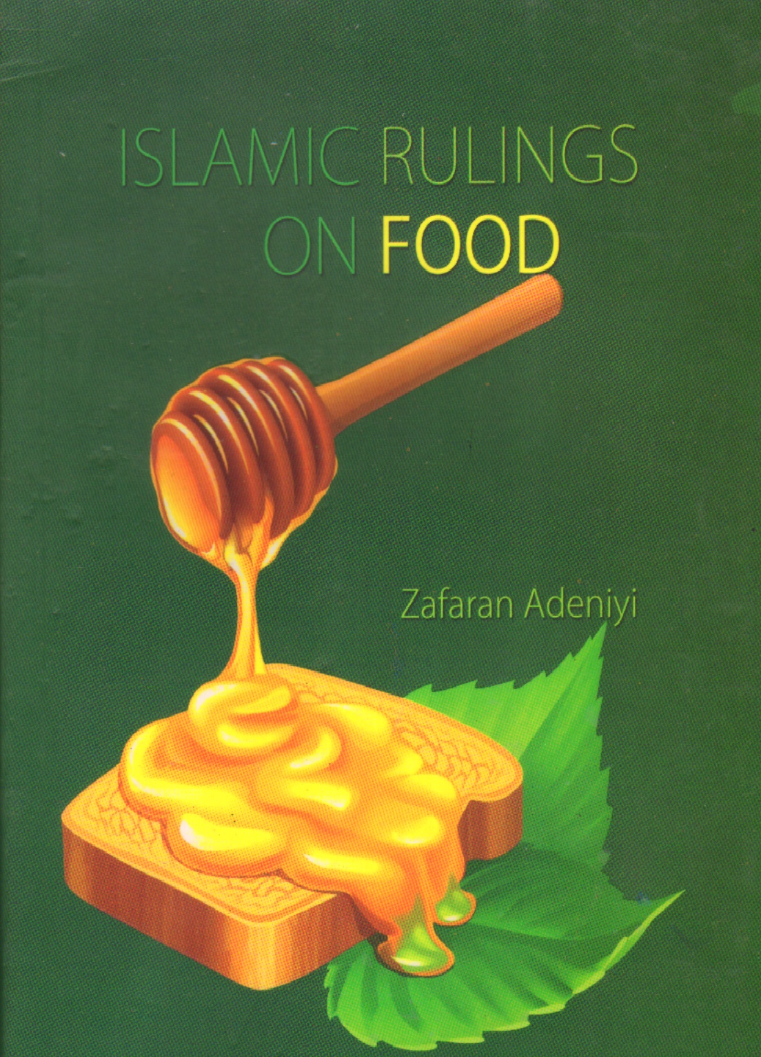 Islamic Rulings On Food