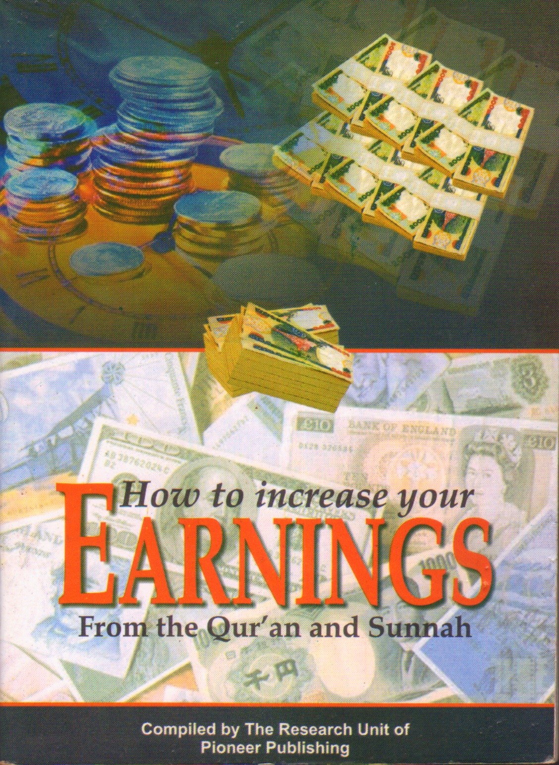 How to increase your Earnings From the Quran and Sunnah